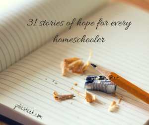 31-stories-of-hope-for-every-homeschooler-1